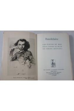 BAUDELAIRE. Les Fleurs du Mal - Petits poèmes en prose - Les Paradis artificiels. Les Grands Classiques Illustrés RARE