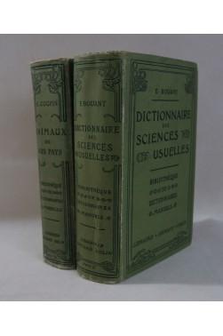 BOUANT. Dictionnaire des sciences usuelles - 1908 ,Colin, gravures + COUPIN. animaux