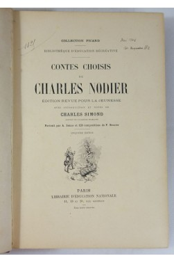 Contes choisis de Charles NODIER - illustré per BESNIER. Notes de SIMOND - Ed. Picard