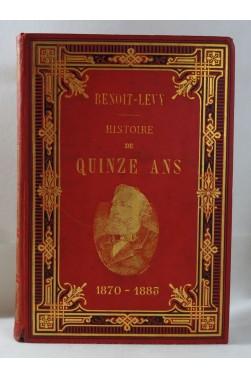 Edmond BENOIT-LEVY. Histoire de QUINZE ANS 1870 - 1885 - cartonnage illustré, 1887 RARE