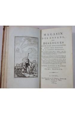 Mme PRINCE de BEAUMONT. Magasin des enfans ou dialogues - 1804, gravures, RARE