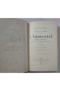 Alphonse DAUDET. L'Immortel - moeurs parisiennes. LEMERRE, illustré, Guillaume - 1890