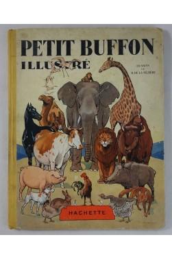 Petit BUFFON Illustré - Dessins de R. De La Nézière - RARE, Cartonnage Hachette, 1929