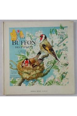 Le BUFFON des enfants V. Nos oiseaux et leurs nids - Illustré par LORIOUX - RARE