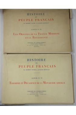 Histoire du Peuple Français - 40 planches , Albums IV et VI - Renaissance, Monarchie