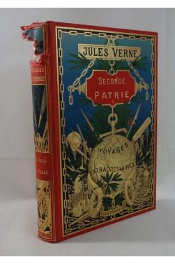 Cartonnage HETZEL globe doré - Jules VERNE. Seconde patrie - Chromolithographies de ROUX