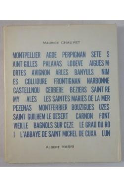 Maurice CHAUVET. Les VILLES du SUD - Illustrations de MASRI - 1964 sur vélin