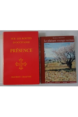 Maurice CHAUVET. Lot x2: Sur les routes d'Occitanie - Présence + Un plaisant voyage occitan