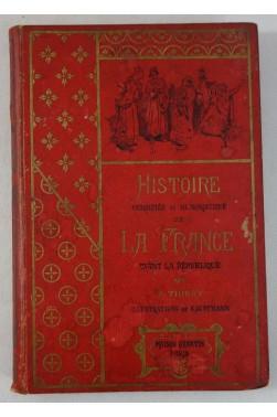 THIERY. Histoire versifiée humoristique de la France - illustré par KAUFFMANN. QUANTIN - 1887 - édition originale RARE