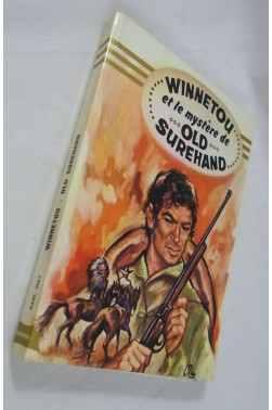 Charles MAY. WINNETOU et le mystère de OLD SUREHAND - illustrations - HEMMA, 1972