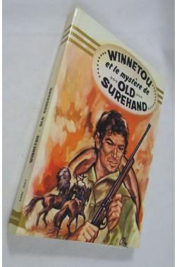 Charles MAY. WINNETOU et le mystère de OLD SUREHAND - illustrations - HEMMA, 1972