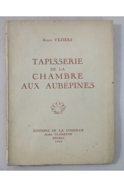 Alban VEZIERS. Tapisserie de la Chambre aux Aubépines - ENVOI signé, 1952 - Poésie