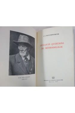 L. V. MITCHOURINE. Quelques questions de méthodologie - 1952, illustré, BIOLOGIE