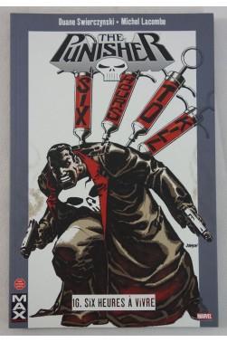 The PUNISHER n° 16. Six heures à vivre - MAX Comics MARVEL- SWIERCZYNSKI et LACOMBE