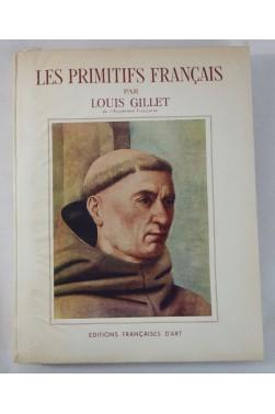Louis GILLET. Les Primitifs Français - 8 planches en couleurs + 80 pl. en noir. Numéroté, 1941