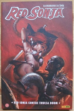 Red Sonja, la diablesse à l'épée - Red Sonja contre Thulsa Doom - Panini comics, 2008 - Pour lecteur averti -