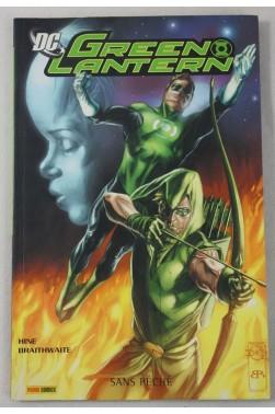 DC GREEN LANTERN et Green Arrow. Sans péché - Panini Comics - HINE et BRAITHWAITE