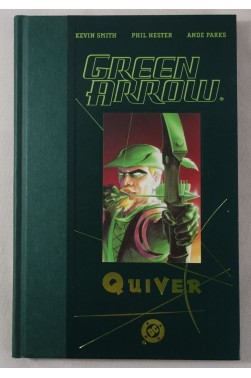 GREEN ARROW - QUIVER. DC Comics deluxe HARDCOVER - SMITH et HESTER - 2002, English