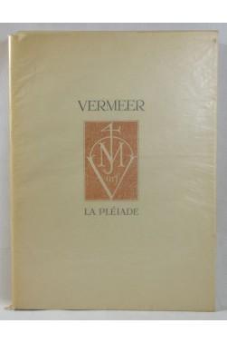 Tout VERMEER DE DELFT - planches couleurs. NRF, Galerie de la Pléiade, DRAEGER, 1952