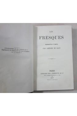 Les Fresques, historiettes et contes, par Amédée DE BAST - édition originale, 1859, HACHETTE - RARE