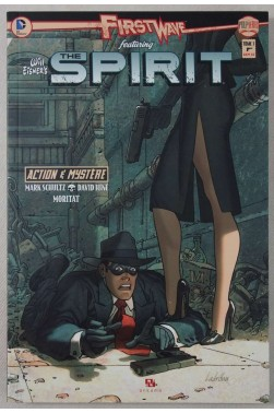 The Spirit - Tome 1 - Will Eisner's - Ed. Ankama, 2012 - Action et Mystère -