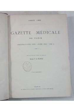 Gazette médicale de Paris - année 1880. 51ème année, 704 pages. Dr. F. De RANSE, RARE