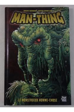 MAN-THING - Le Monstrueux Homme-Chose. GERBER - NOWLAN - MARVEL Graphic Novels