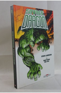 SAVAGE DRAGON tome - 1 - Baptême du feu - origines. Erik LARSEN, DELCOURT Comics
