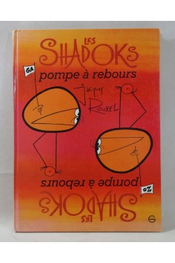 EO - Les SHADOKS - pompe à rebours - Jacques ROUXEL - Grasset et Fasquelle, 1977