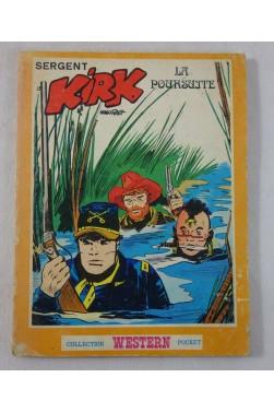 Hugo PRATT. Sergent KIRK - La poursuite. Collection Western Pocket, 1977