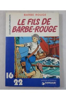 CHARLIER et HUBINON. Le fils de Barbe Rouge - Collection DARGAUD 16/22 - n°50 - version intégrale