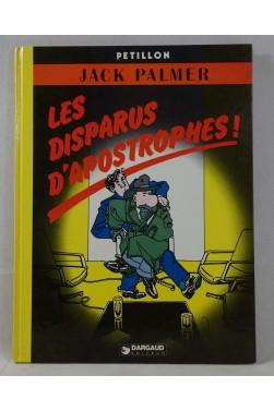 EO - PETILLON. JACK PALMER - tome 4. Les Disparus d'Apostrophes ! - Dargaud, 1982