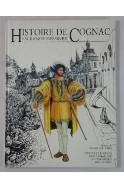 WANG FOU CHIN - Histoire de Cognac en bande dessinée - TL 1986, JCE COGNAC, RARE
