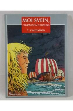 Moi Svein, compagnon d'Hasting tome 1. Dessin original signé ERIAMEL - DARVIL, EO