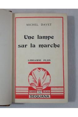 DAVET Michel. Une lampe sur la marche - SEQUANA - 1932 - RARE