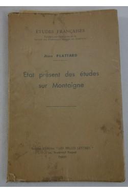 Etat présent des études sur Montaigne