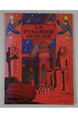 EO - WININGER - La Pyramide oubliée - Victor Billetdoux tome 1. 1978 - Jacques Glénat