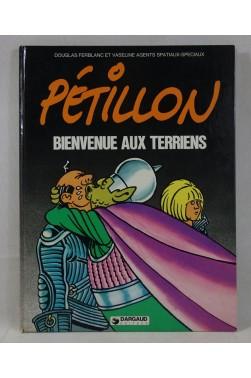 EO - PETILLON - Bienvenue aux Terriens - Douglas Ferblanc et Vaseline. Dargaud, 1982