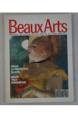 BEAUX ARTS MAGAZINE [No 55] du 01/03/1988 - DEGAS, LA PERSPECTIVE ECLATEE BER...