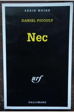 Nec - D. Picouly - Ed. nrf/Gallimard, série noire - 1992 -