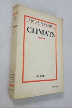 André MAUROIS. Climats - roman. Grasset, 1937