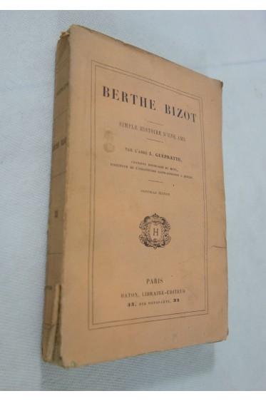 BERTHE BIZOT - SIMPLE HISTOIRE D'UNE AME