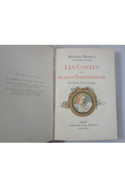 A FRANCE. es Contes de Jacques Tournebroche. Illustrations de Léon Lebègue
