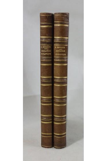 RELIURES signées LILIE - E. BRUCKER. Initiation Botanique - Zoologique. HACHETTE, illustré