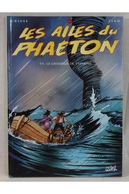 Les ailes du Phaéton - tome 4. Le chasseur de Typhons - CRISSE et FINO - SOLEIL