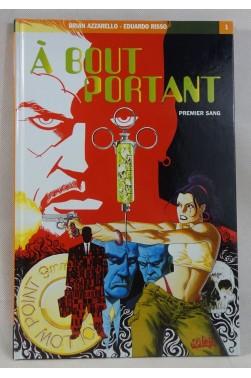 EO - A Bout Portant - Tome 1. Premier Sang - AZZARELLO et RISSO - Soleil, DC comics