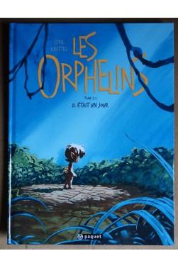 Les Orphelins, Tome 2: il était un jour - C. Knittel - Ed. Paquet, 2011 - TTBE -