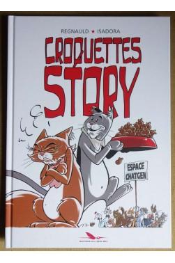 Croquettes Story - P. Regnault / Isadora - Ed. Du Long Bec, 2017 - 1ère éd. - TTBE -