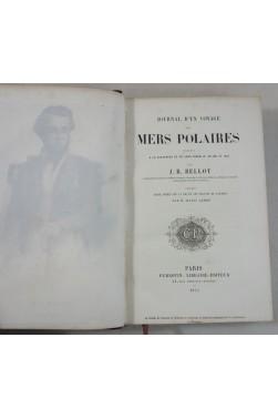 EO - Journal d'un VOYAGE aux MERS POLAIRES - J. R. BELLOT - carte, portrait, 1854, RARE