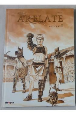 EO - SIEURAC. Arelate tome 2. Auctoratus - GENOT - 1ère édition Cleopas - 2012